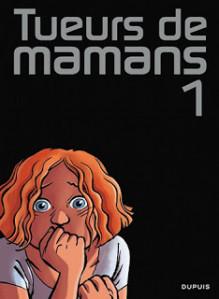 tueurs-de-mamans-dupuis-1