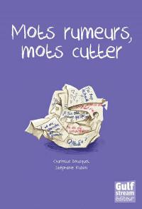 mots-rumeurs-mots-cutter