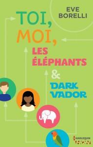 toi,-moi,-les-elephants-et-dark-vador