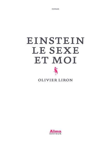 Einstein le sexe et moi
